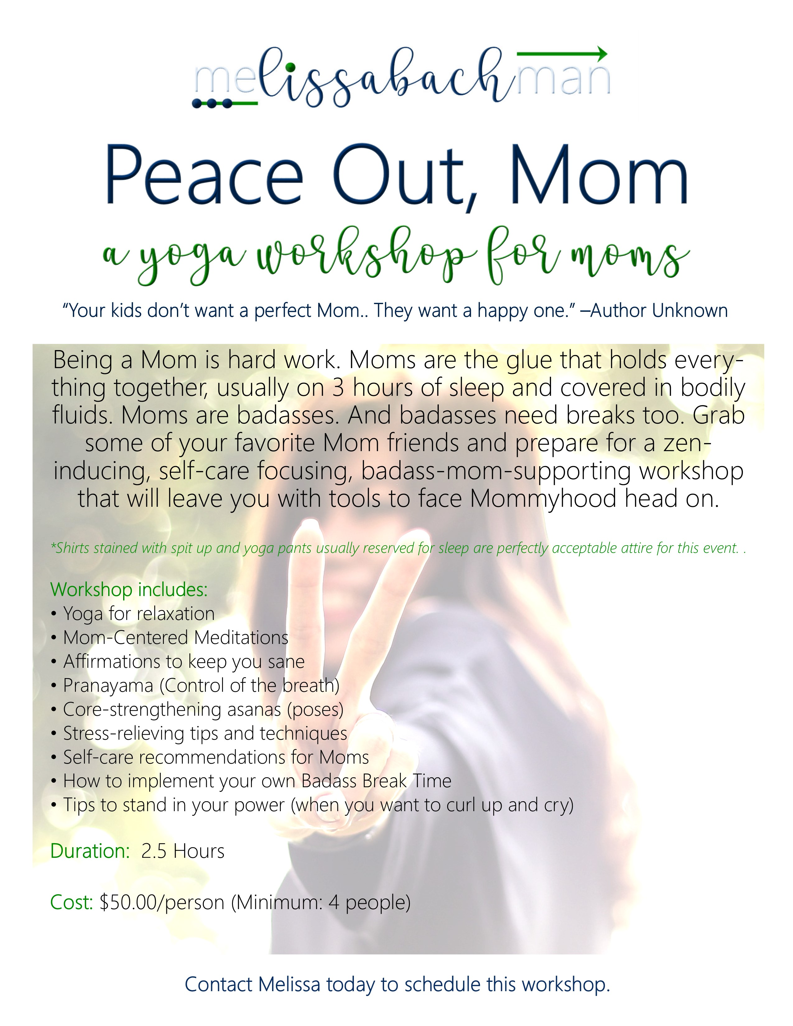 Peace Out, Mom Workshop WEBSITE